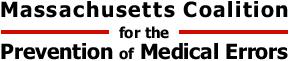 Massachuessts Coatlion for the Prevention of Medical Errors